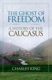The Ghost of Freedom (eBook, ePUB)