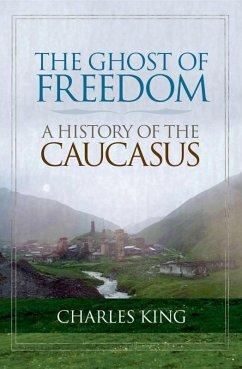 The Ghost of Freedom (eBook, ePUB) - King, Charles