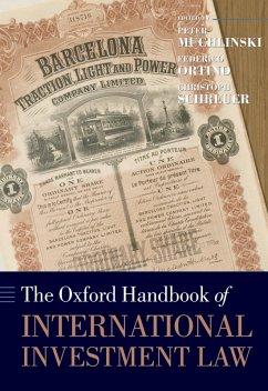 The Oxford Handbook of International Investment Law (eBook, PDF)