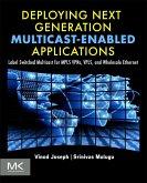 Deploying Next Generation Multicast-enabled Applications (eBook, ePUB)