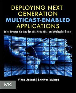 Deploying Next Generation Multicast-enabled Applications (eBook, ePUB) - Joseph, Vinod; Mulugu, Srinivas
