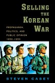 Selling the Korean War (eBook, ePUB)