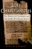 Lost Christianities (eBook, ePUB)