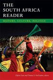 The South Africa Reader: History, Culture, Politics