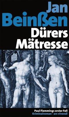 Dürers Mätresse / Paul Flemming Bd.1 - Beinßen, Jan