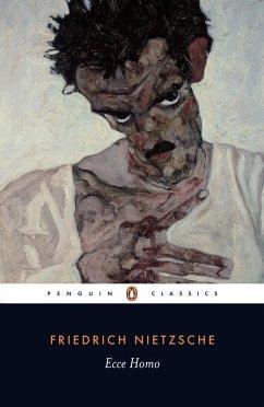Ecce Homo (eBook, ePUB) - Nietzsche, Friedrich