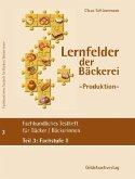 Fachstufe II / Fachkundliches Testheft für Bäckerinnen/Bäcker Tl.3