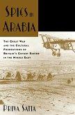 Spies in Arabia (eBook, ePUB)