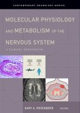 Molecular Physiology and Metabolism of the Nervous System (eBook, PDF)