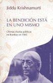 La Bendicion Esta en Uno Mismo = The Blessing Is in Oneself