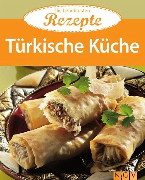 Türkische Küche (eBook, ePUB) - Portofrei bei bücher.de