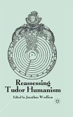Reassessing Tudor Humanism (eBook, PDF)