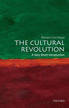 The Cultural Revolution: A Very Short Introduction (eBook, PDF) - Kraus, Richard Curt