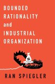 Bounded Rationality and Industrial Organization (eBook, ePUB)