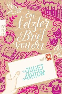 Ein letzter Brief von dir - Ashton, Juliet