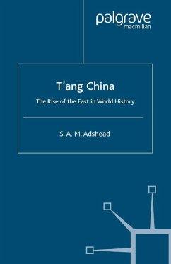 T'ang China (eBook, PDF) - Adshead, S.