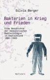 Bakterien in Krieg und Frieden (eBook, PDF)