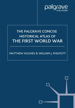 The Palgrave Concise Historical Atlas of the First World War (eBook, PDF)