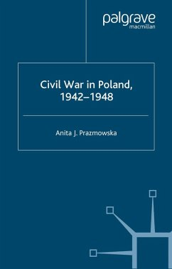 Civil War in Poland 1942-1948 (eBook, PDF) - Prazmowska, A.