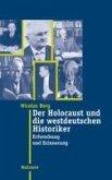 Der Holocaust und die westdeutschen Historiker (eBook, PDF)