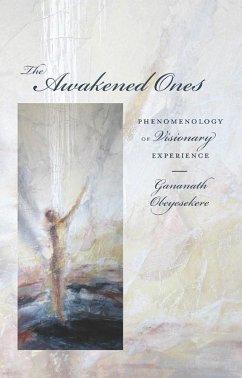The Awakened Ones (eBook, ePUB) - Obeyesekere, Gananath