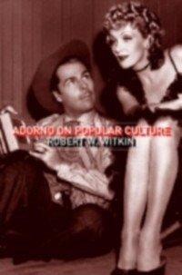 Adorno on Popular Culture (eBook, PDF)