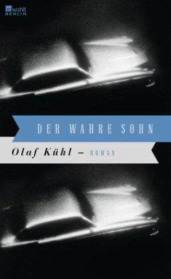 Der wahre Sohn - Kühl, Olaf