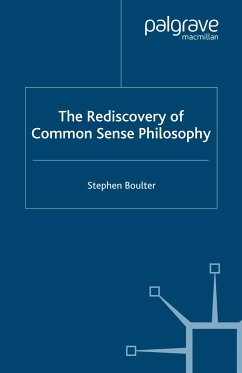 The Rediscovery of Common Sense Philosophy (eBook, PDF)