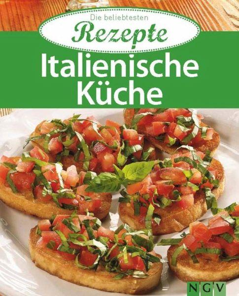 Italienische Küche (eBook, ePUB) - buecher.de