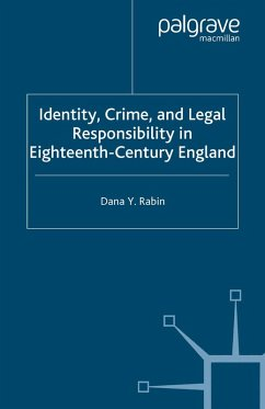 Identity, Crime and Legal Responsibility in Eighteenth-Century England (eBook, PDF) - Rabin, D.