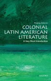 Colonial Latin American Literature: A Very Short Introduction (eBook, PDF)