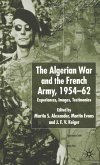 Algerian War and the French Army, 1954-62 (eBook, PDF)