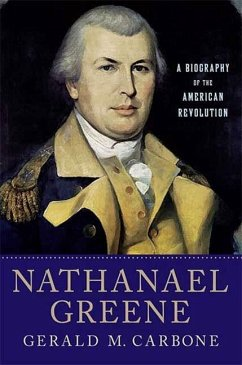 Nathanael Greene (eBook, ePUB) - Carbone, Gerald M.