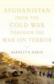 Afghanistan from the Cold War through the War on Terror (eBook, ePUB)