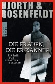 Die Frauen, die er kannte / Sebastian Bergman Bd.2