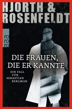 Die Frauen, die er kannte / Sebastian Bergman Bd.2 - Hjorth, Michael; Rosenfeldt, Hans
