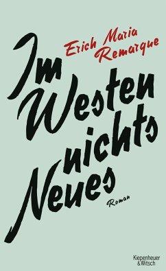 Im Westen Nichts Neues - Remarque, Erich Maria