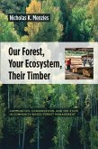 Our Forest, Your Ecosystem, Their Timber (eBook, ePUB)