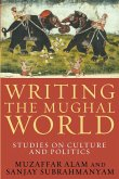 Writing the Mughal World (eBook, ePUB)