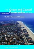 Ocean and Coastal Conservation Guide 2005-2006 (eBook, ePUB)