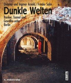 Dunkle Welten - Arnold, Dietmar; Arnold, Ingmar; Salm, Frieder