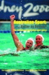 Australian Sport - Better by Design? (eBook, PDF)