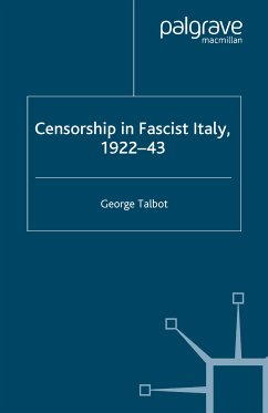 Censorship in Fascist Italy, 1922-43 (eBook, PDF)