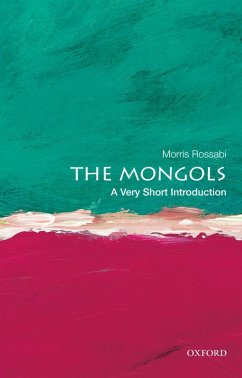 The Mongols: A Very Short Introduction (eBook, ePUB) - Rossabi, Morris