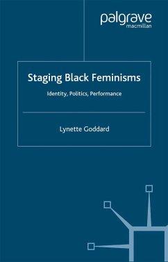 Staging Black Feminisms (eBook, PDF)