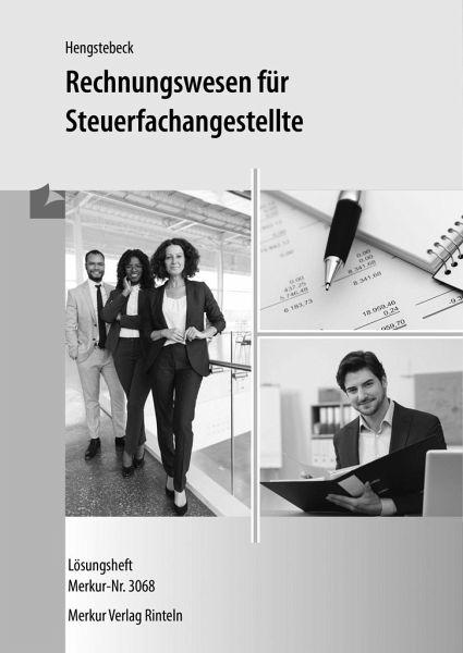 Rechnungswesen für Steuerfachangestellte - Lösungen