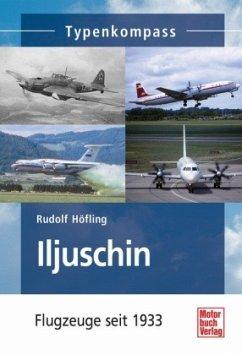 Iljuschin - Höfling, Rudolf