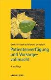 Patientenverfügung und Vorsorgevollmacht (eBook, ePUB)