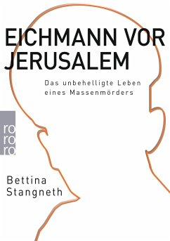 Eichmann vor Jerusalem - Stangneth, Bettina