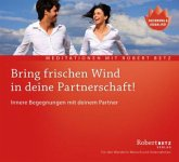 Bring frischen Wind in deine Partnerschaft!, Audio-CD